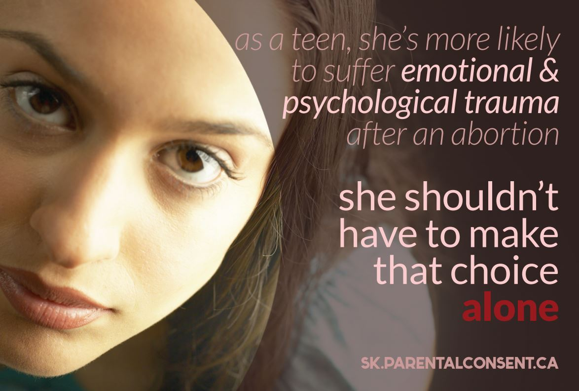 As a teen, she's more likely to suffer emotional and psychological trauma after an abortion. She shouldn't have to make that choice alone.